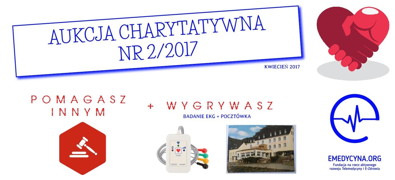 Aukcja Charytatywna nr 2 2017 fundacja e-medycyna